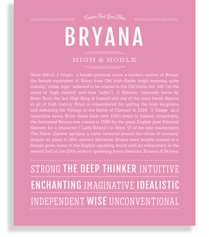 Bryana | Classic Name Print - Name Stories