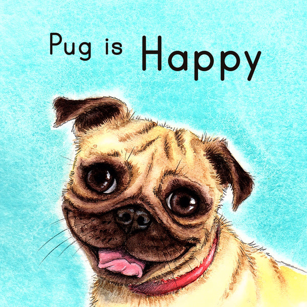 Pug Is Happy