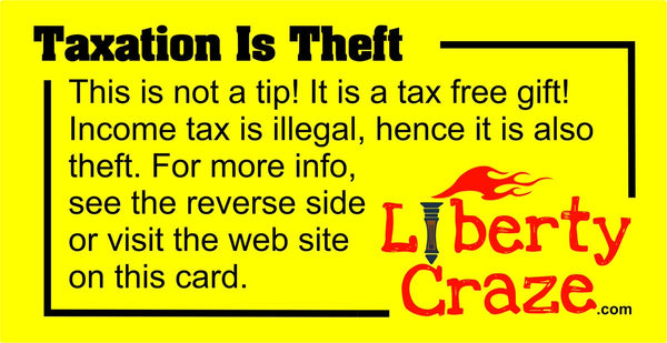 Taxation Is Theft Tip Card