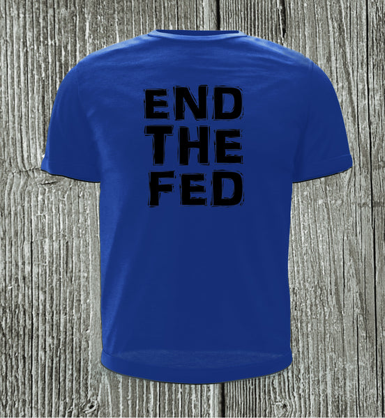 END THE FED Blue with Medium Black Print Short Sleeve Shirt