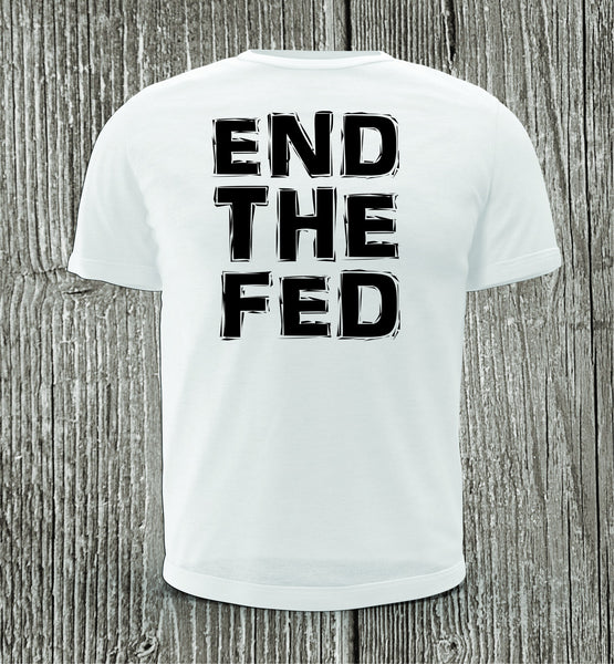 END THE FED White with Medium Black Print Short Sleeve Shirt