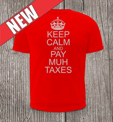 Keep Calm and Pay Muh Taxes Ladies Short Sleeve Red Shirt
