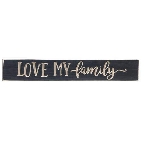 Love My Family Engraved