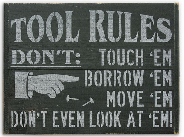 "Funny ""Tool Rules"" Wooden Sign"