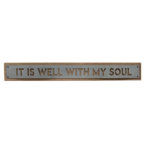 Well with my Soul Wood and Metal Sign