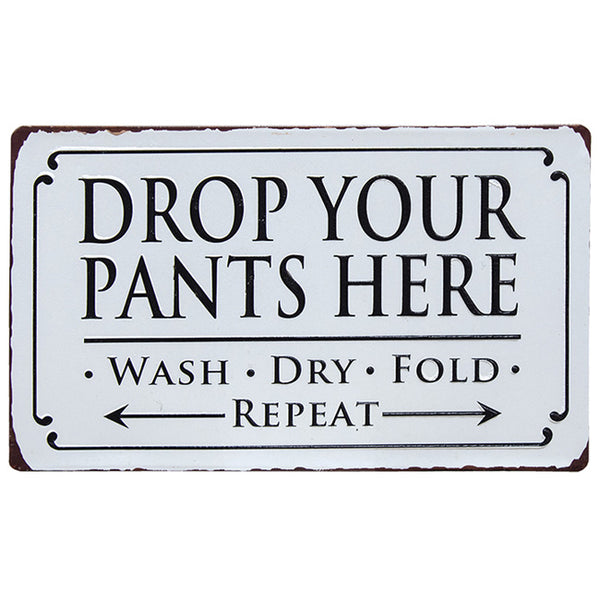 Drop Your Pants Funny Metal Laundry Plaque