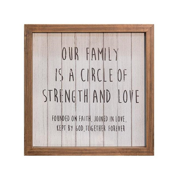 Our Family Circle of Strength and Love Framed Faith Sign