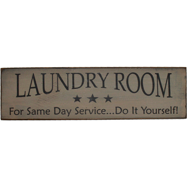 Distressed LAUNDRY ROOM Same Day Service - Humorous Wood Sign