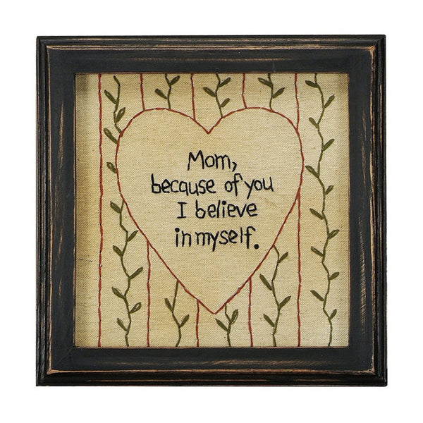 """Mom, Because of You"" Framed Stitchery Embroidered Mother's Gift"