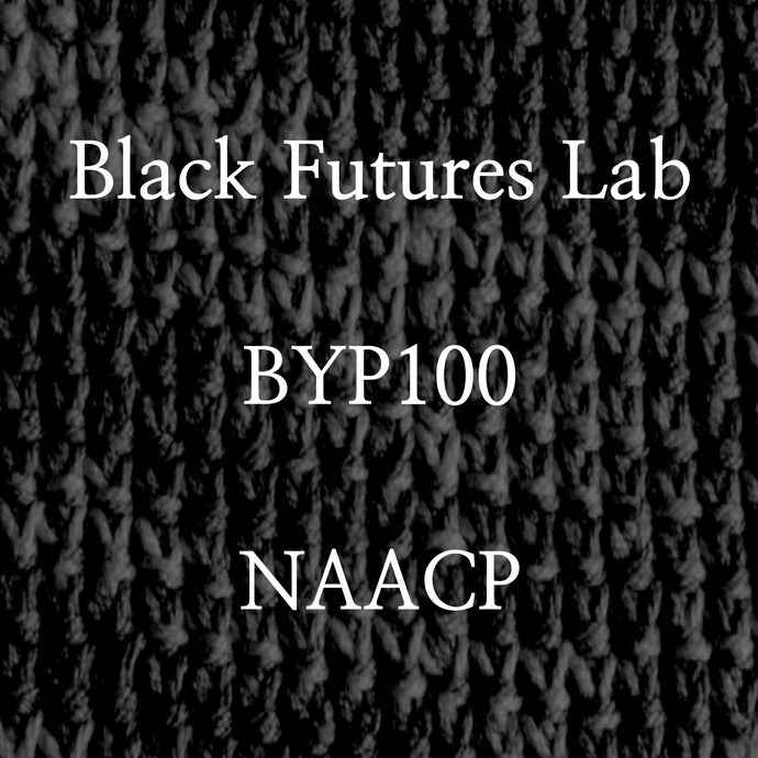 Black Futures Lab, BYP100, NAACP