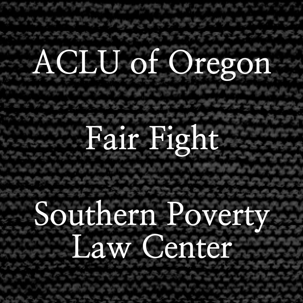 aclu of oregon fair fight southern poverty law center