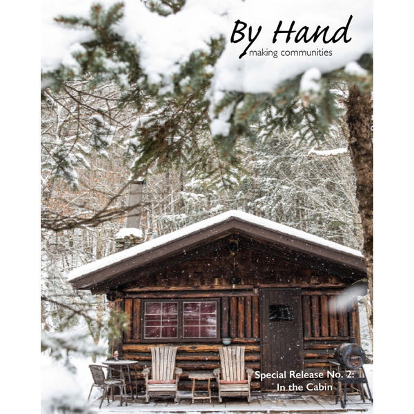by hand in the cabin