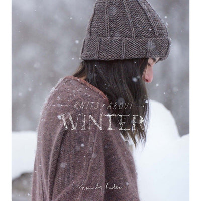 Knits About Winter by Emily Foden | Twisted