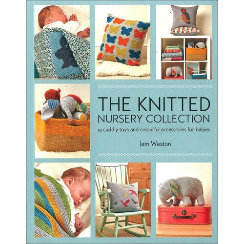 The Knitted Nursery Collection by Jem Weston | Twisted