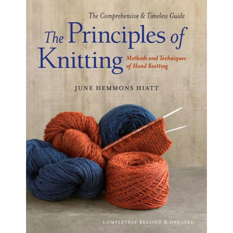 The Principles of Knitting by June Hemmons Hiatt | Twisted