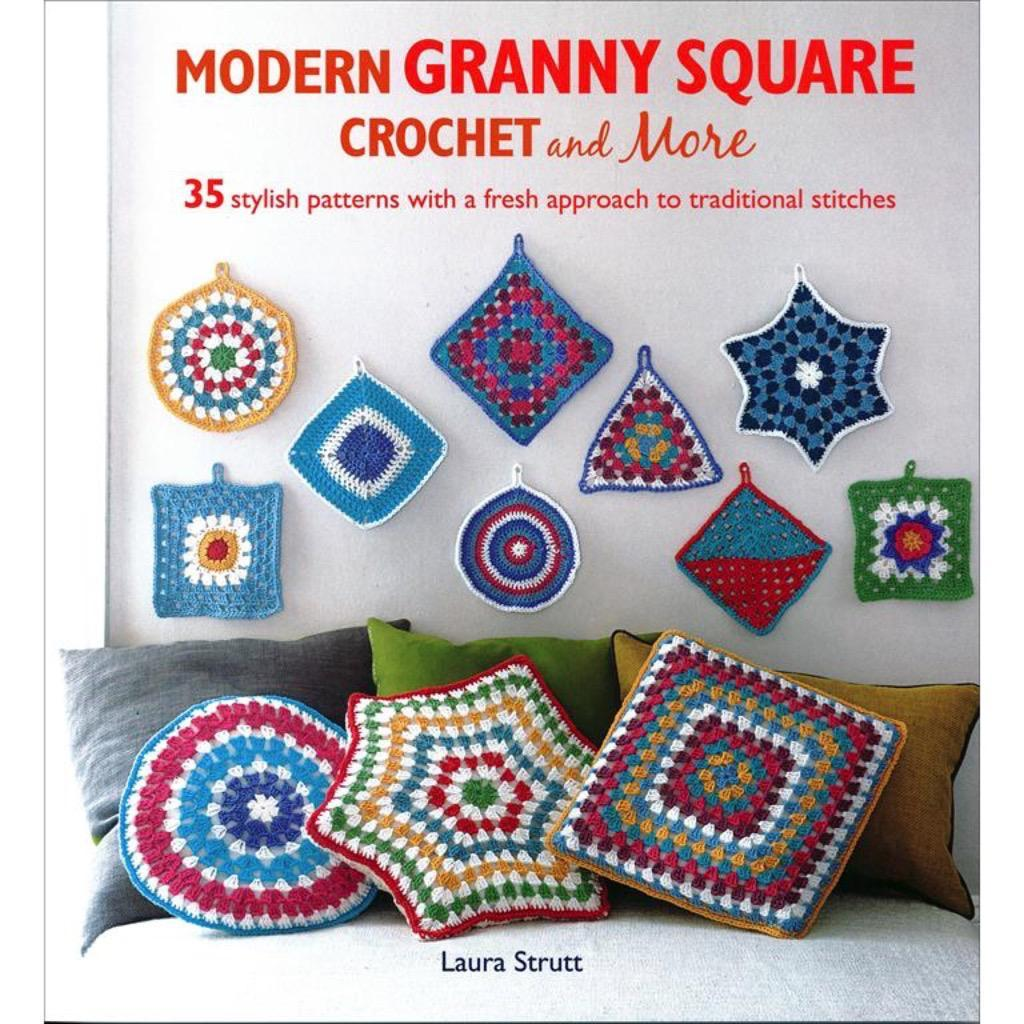 Modern Granny Square Crochet And More by Laura Strutt | Twisted