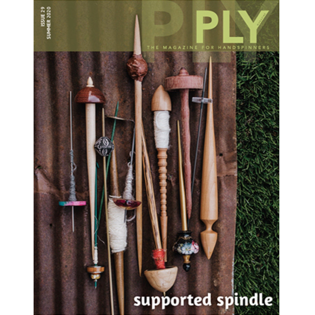 Supported Spindle - Issue 29, Summer 20 by Ply Magazine | Twisted