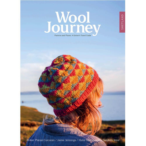 Wool Journey, Patterns and Places: A Knitter's Travel Guide by Pom Pom | Twisted
