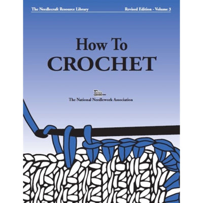 How to Crochet by The National Needlearts Association | Twisted