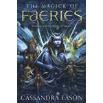 Magick of Faerie by Cassandra Eason