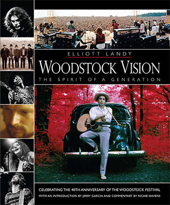 Woodstock Vision by Elliott Landy