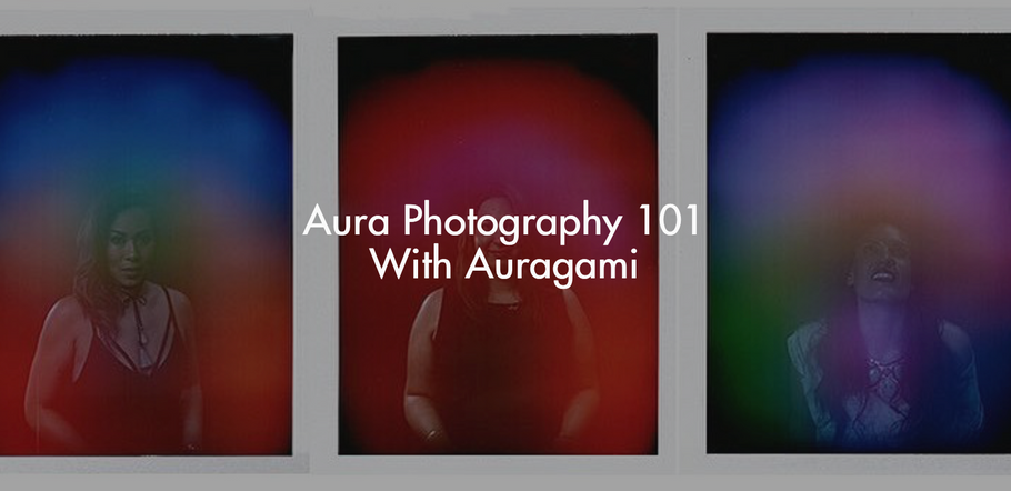 Aura Photography 101 With Auragami
