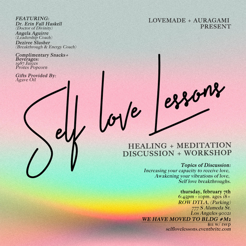 Love Made Me Do It Self-Love Lessons, February 7th @ ROW DTLA