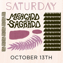 Malibu Canyon, October 13th @ Mercado Sagrado (SATURDAY)