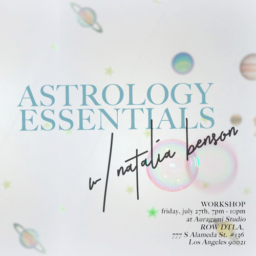Astrology Essentials Workshop, July 27th @ Auragami