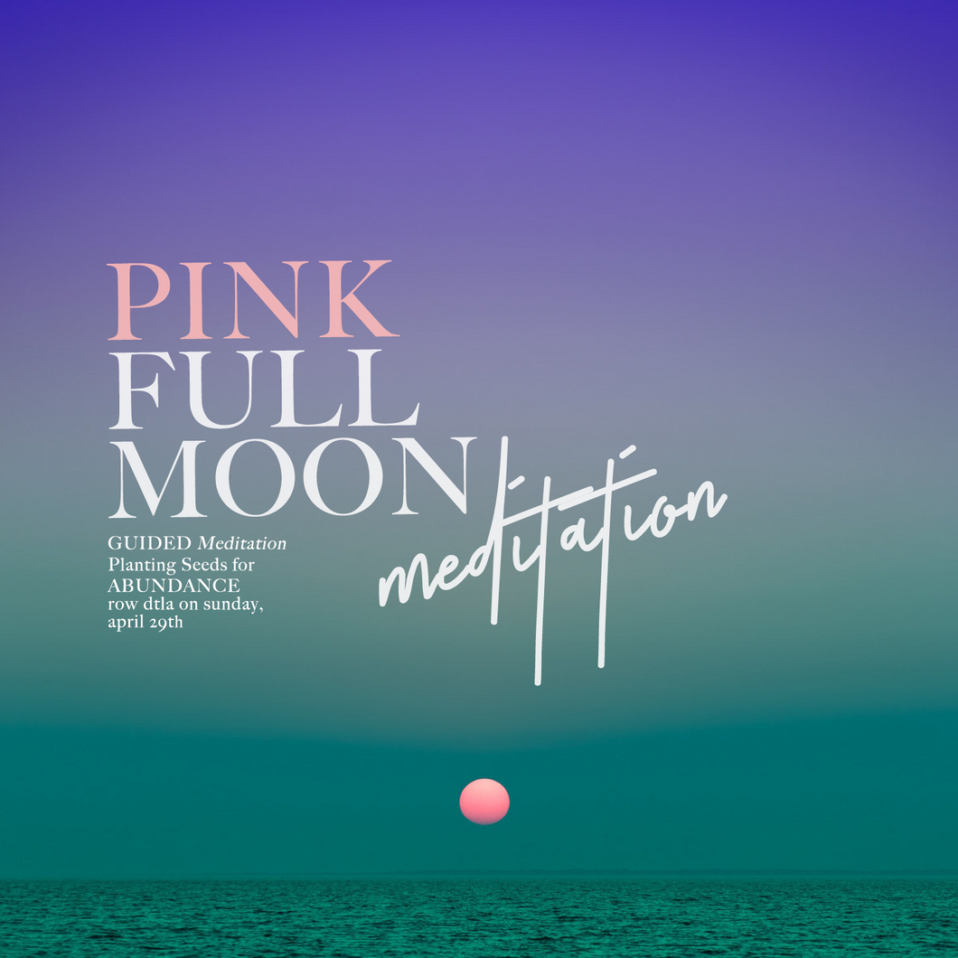 Pink Moon Meditation, April 29th @ Auragami