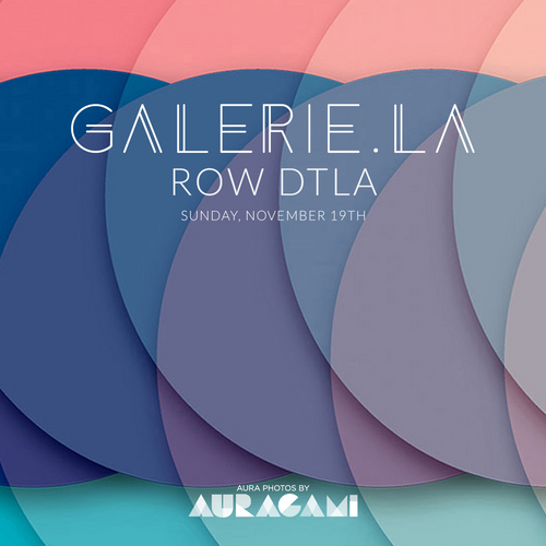 Los Angeles, November 19th @ GALERIE.LA