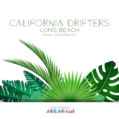 Long Beach, December 1st @ California Drifters