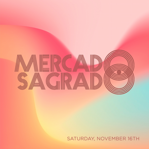 MERCADO SEGRADO, November 16th (SATURDAY)