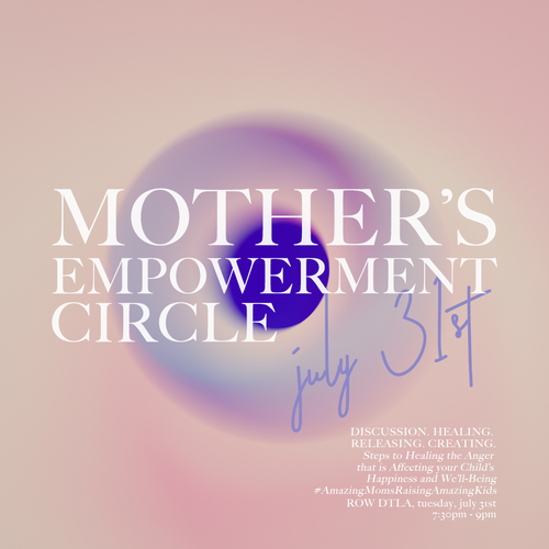 Mother's Empowerment Circle, July 31st @ Auragami (FREE TO ATTEND)