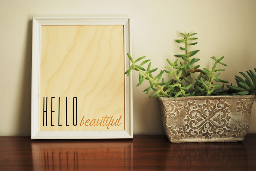 Hello Beautiful Wood Print, Black