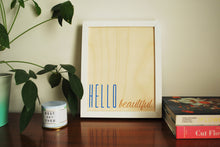 Hello Beautiful Wood Print, Blue