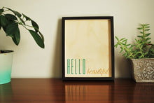 Hello Beautiful Wood Print, Green