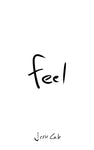 Feel by Jesse Cale - paperback (signed)