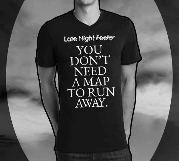 "Late Night Feeler ""You Don't Need A Map"" T-Shirt BLACK"