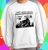 "Late Night Feeler ""Morning"" Sweatshirt"