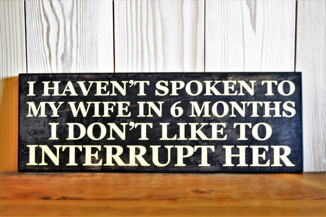 Sign | Don't Interrupt Wife