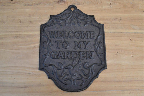 Cast Iron Plaque | Welcome To My Garden