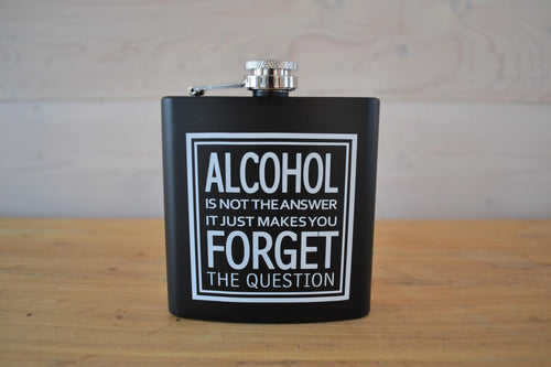 Novelty Flask | Alcohol Is Not The Answer