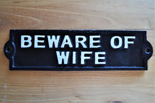 Cast Iron Plaque | Beware Of The Wife