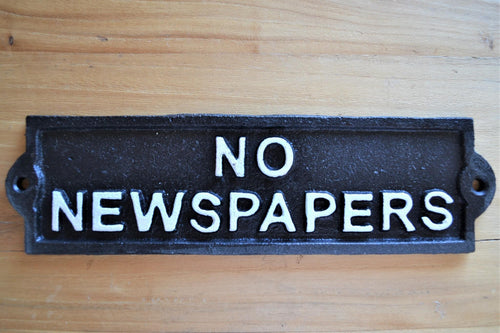 Cast Iron Plaque | No Newspapers