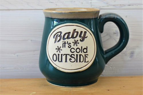 Ceramic Mug | Baby It's Cold Green