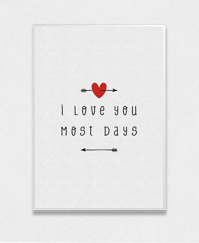 I Love You Most Days Interchangeable Fabric Art Print Created By Orara Studio