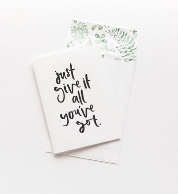 Just give it all you got - Emma Kate Co - Pop Up Kindness