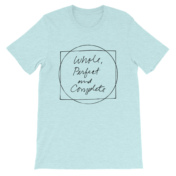 Whole, Perfect and Complete Mint Short-Sleeve Unisex T-Shirt