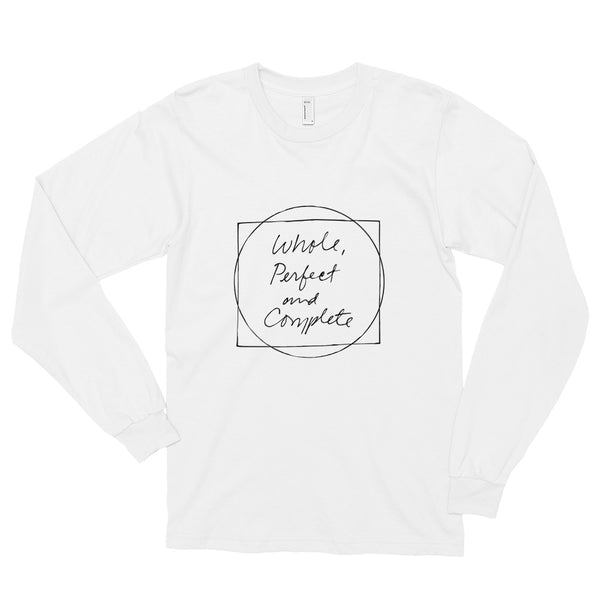 Whole, Perfect and Complete White Long sleeve t-shirt